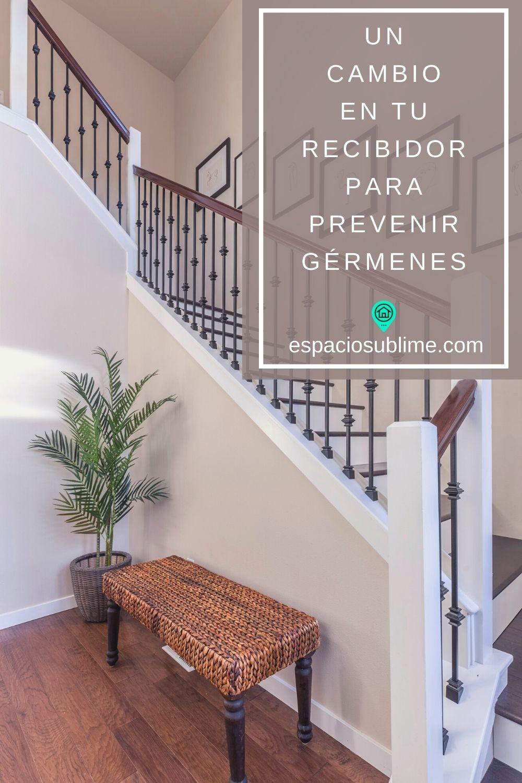 un cambio en el recibidor de tu casa para prevenir germenes