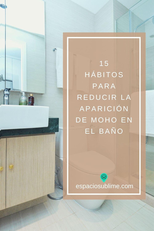 15 habitos para reducir la aparición de moho en el baño