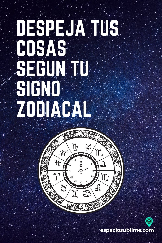 despeja tus cosas segun tu signo zodiacal