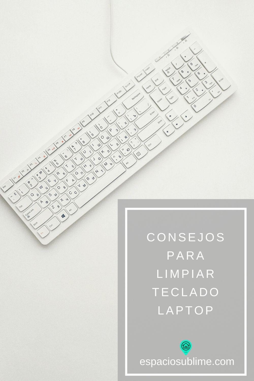 consejos para limpiar teclado laptop