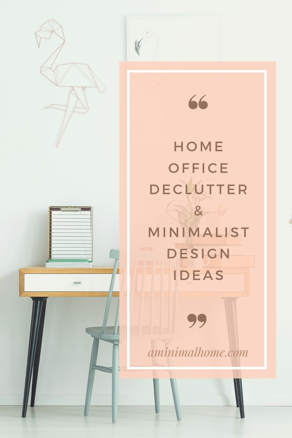 home office declutter and minimalist design ideas