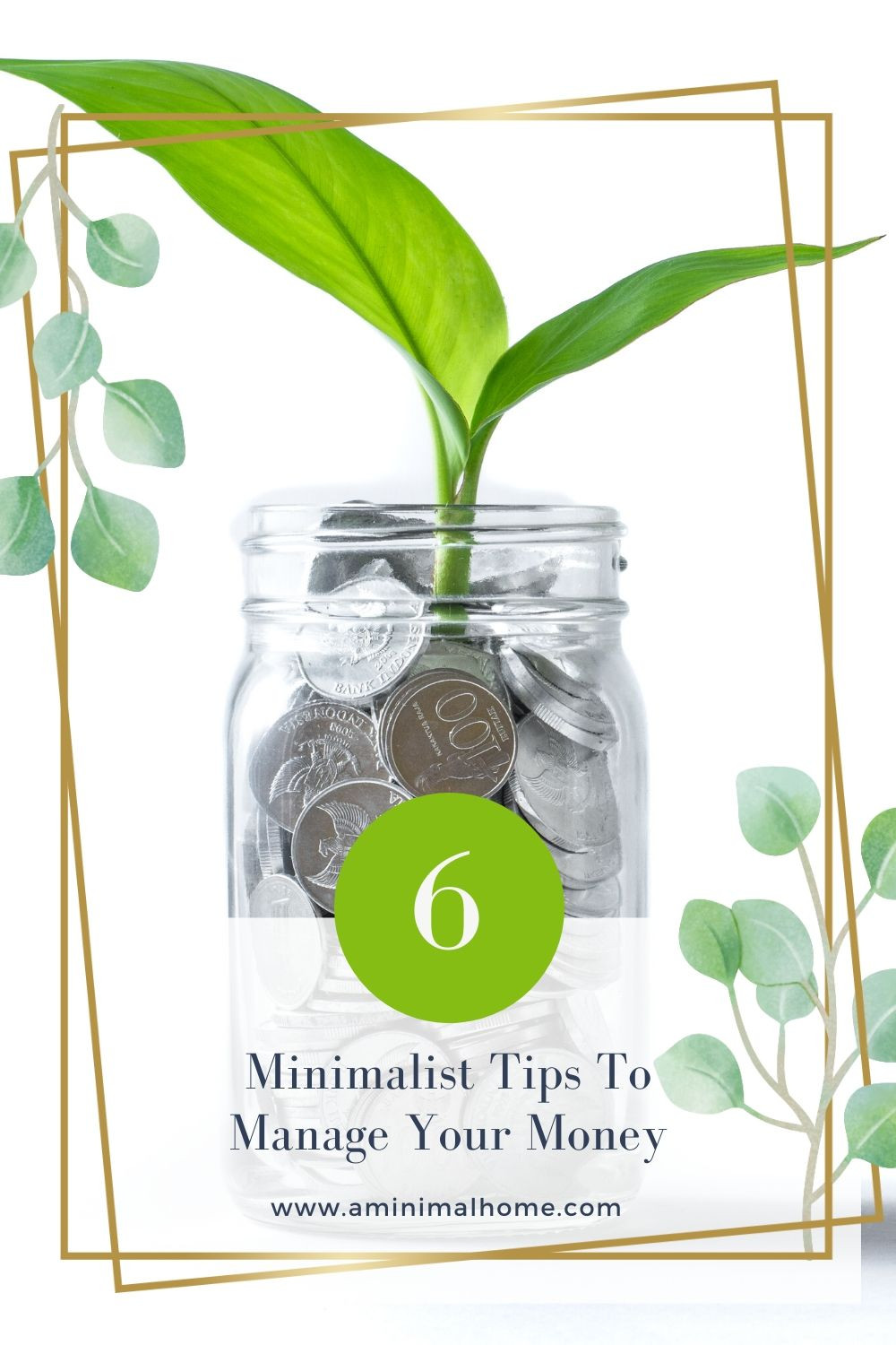 6 minimalists tips to manage your money
