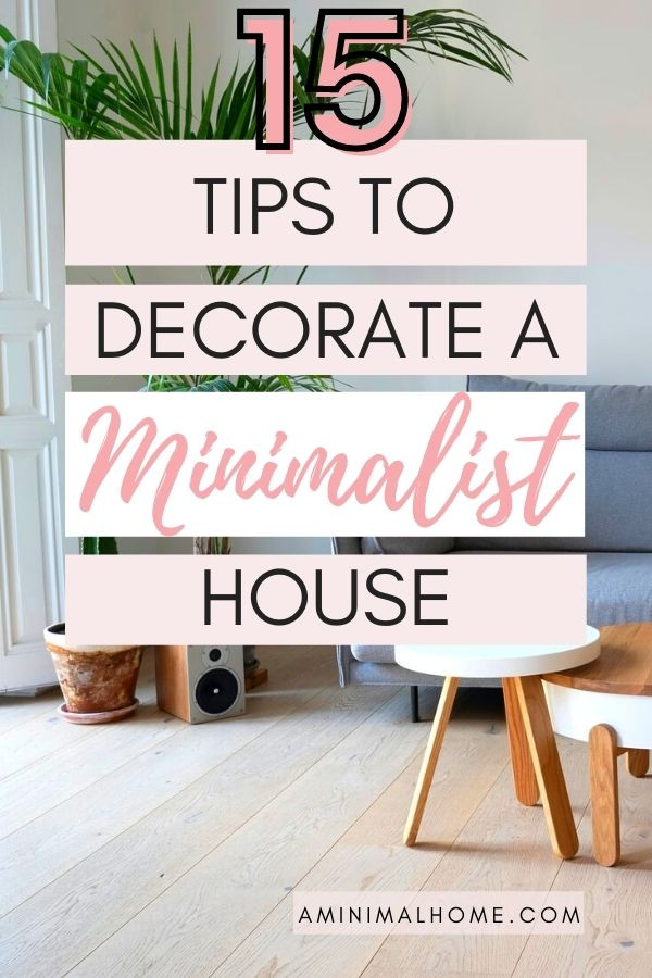 15 tips to decorate a minimalist house