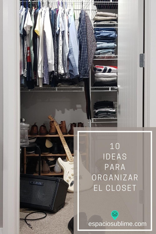 10 ideas para organizar el closet