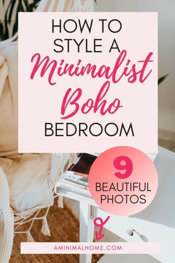 how to style a minimalist boho bedroom with photos