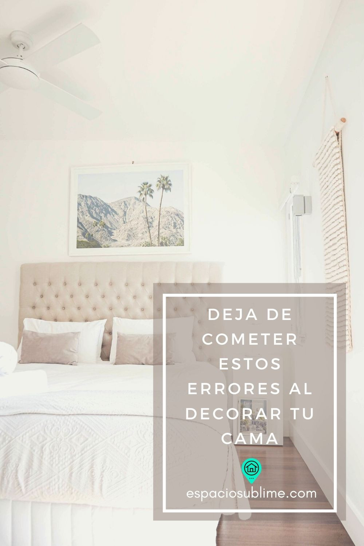 evita cometer estos errores al decorar tu cama