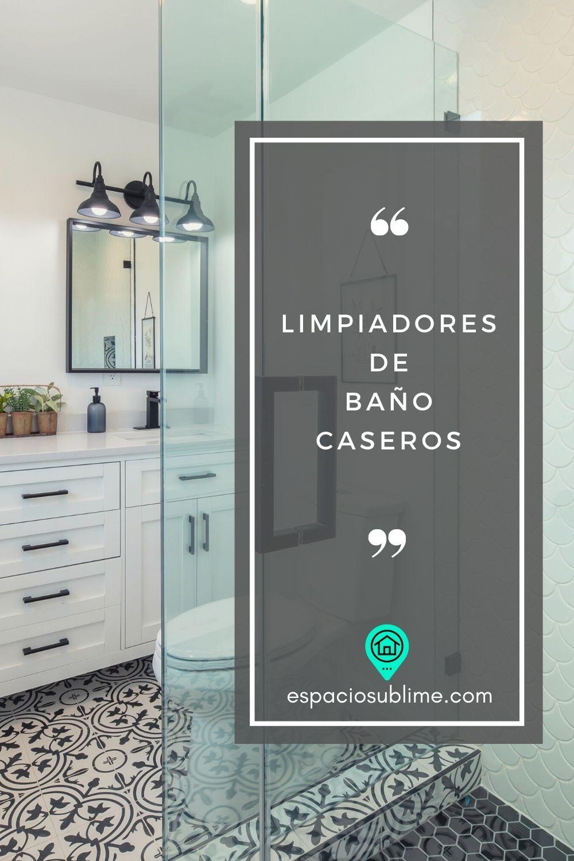 limpiadores de baño caseros