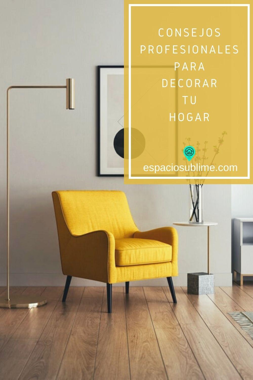 consejos profesionales para decorar tu hogar