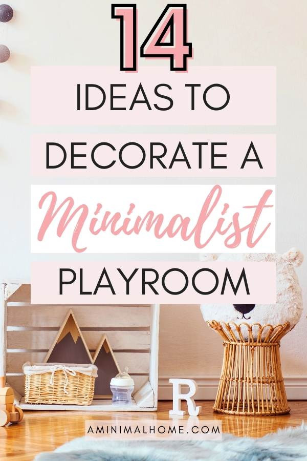 14 ideas to decorate a minimalist playroom