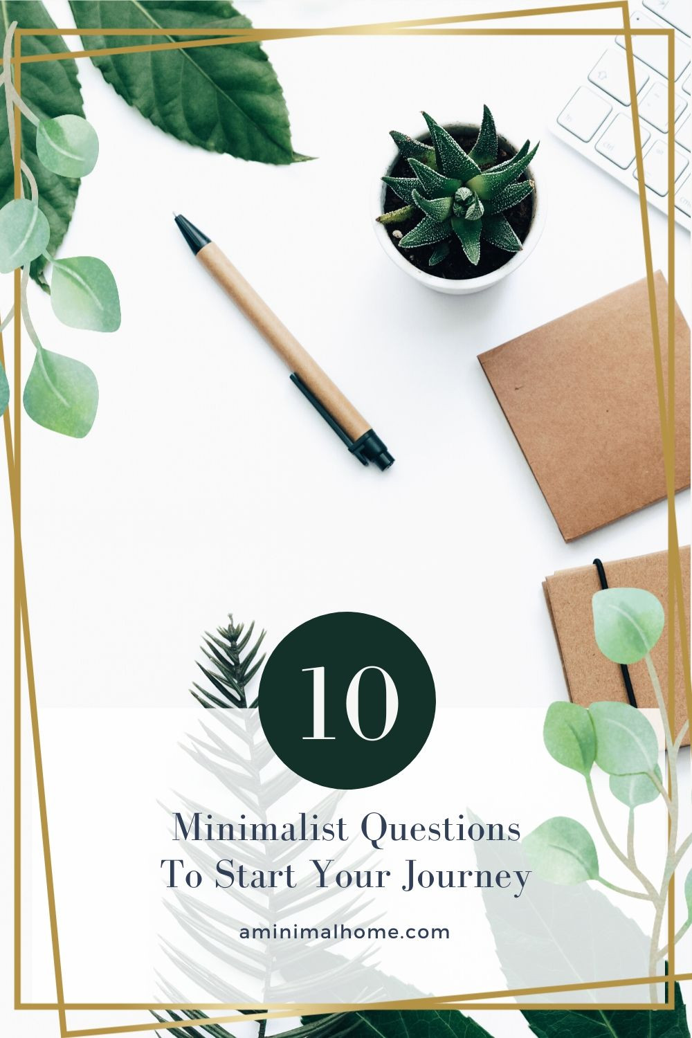 10 minimalist questions to start you journey