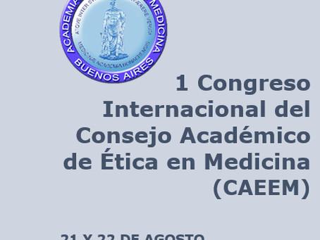 Primer Congreso Internacional del Consejo Académico de Ética en Medicina (CAEEM)