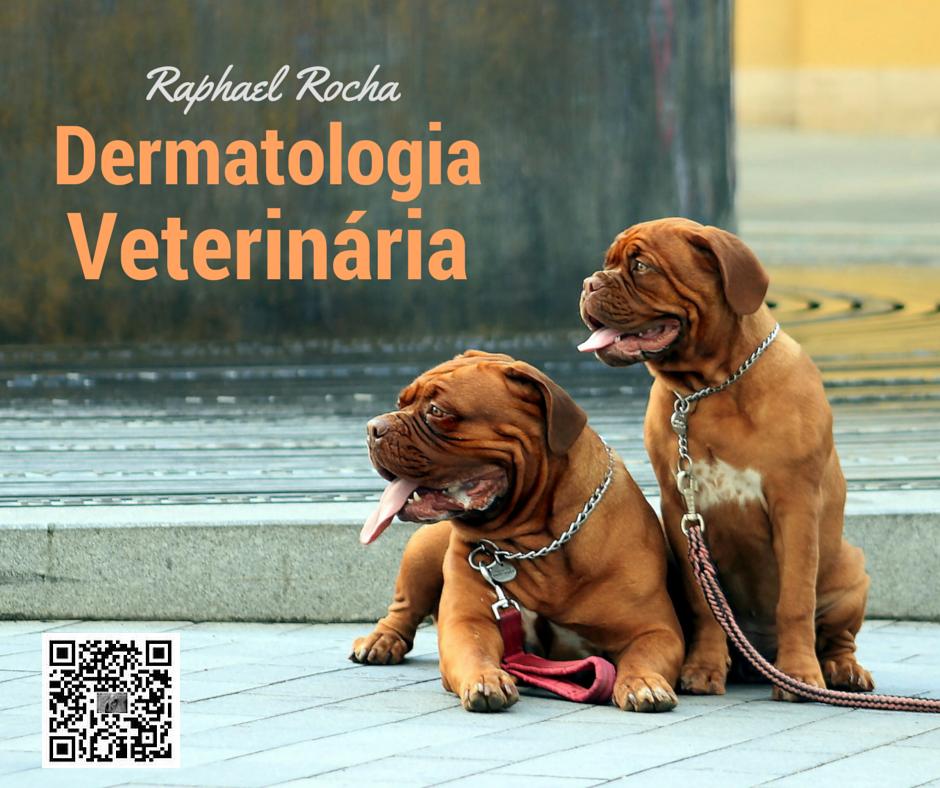 Raphael Rocha - Dermatologia Veterinária