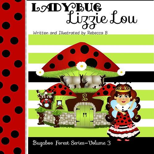 Ladybug Lizzie Lou