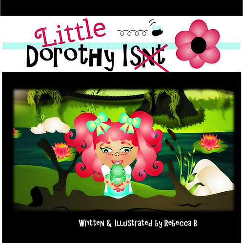 Little Dorothy Is