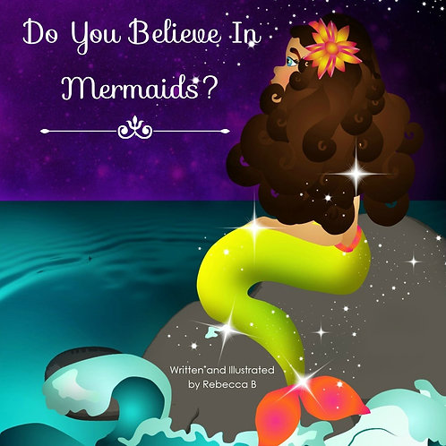 Do You Believe In Mermaids?