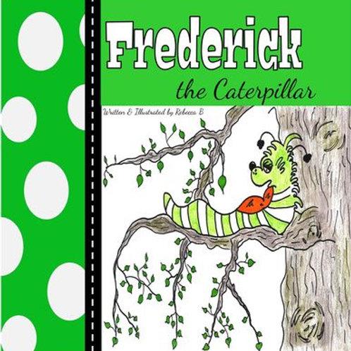 Frederick the Caterpillar