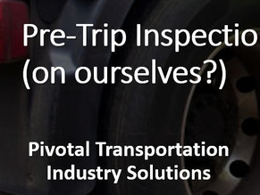 Pre-Trip Inspections (On Ourselves?)