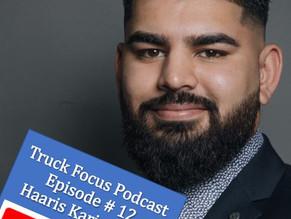 Truck Focus Podcast - Episode # 12 Haaris Karimullah Leibel Insurance Group