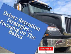 Driver Retention Strategies - Focusing on The Basics