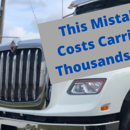 This One Mistake is Costing Carriers Thousands of Dollars