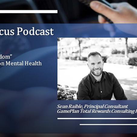 "Truck Focus Podcast - Episode #22 - Sean Raible ""Wounds to Wisdom"" Mental Health Conversation"