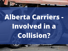 Alberta Carriers - Involved in a Collision?