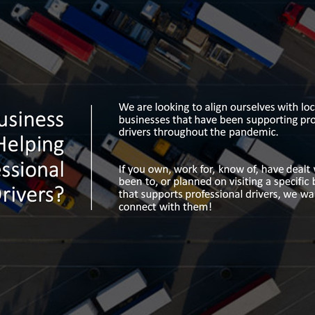 Local Businesses Helping Professional Drivers