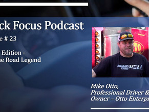Truck Focus Podcast - Episode #23 - Mike Otto - An Idea Turned Into a Trucking Convoy for a Cause