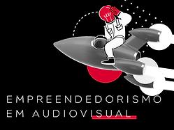 Empreendedorismo em Audiovisual_SITE.png