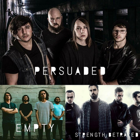 Show Announced! Strength Betrayed with The Persuaded and Empty! Come Check It Out!