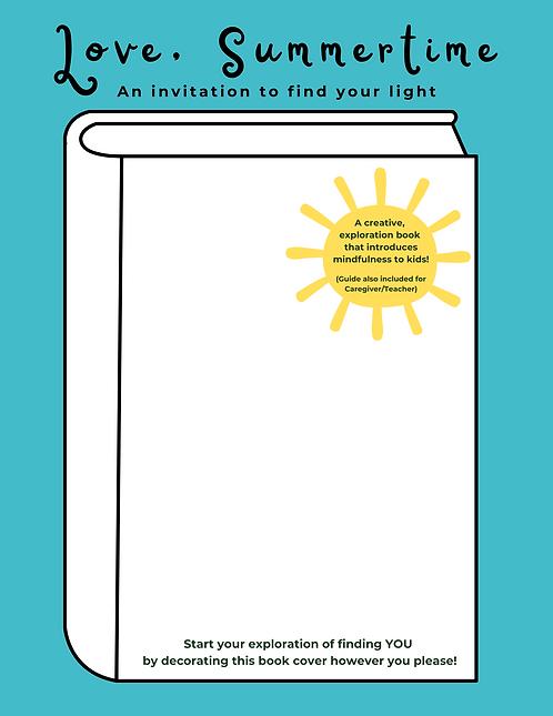 Love, Summertime (Kids Mindfulness Exploration Book)