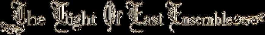 logo - the light of east ensemble.png