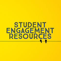 Student Engagement Resources