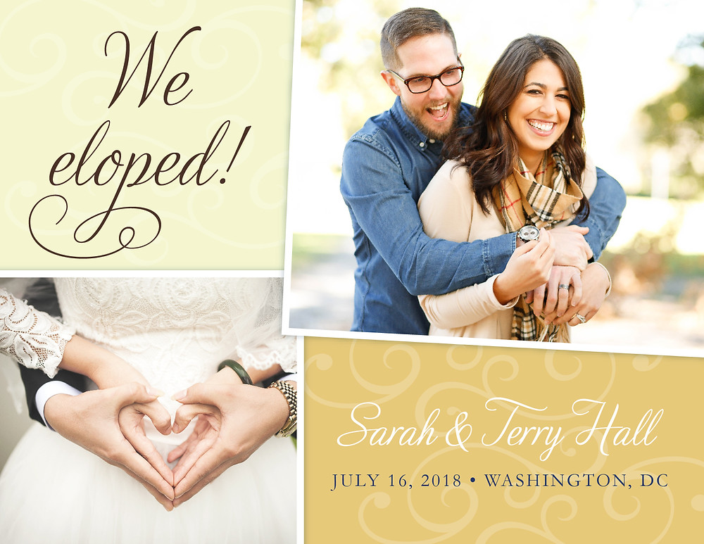 "An elopement announcement that says ""We eloped"" and contains pictures of a smiling man wrapping his arms around a smiling woman and a man's hands around a woman's waist, making heart shapes with their hands."