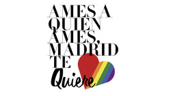 AMES A QUIEN AMES MADRID TE QUIERE
