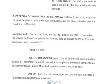 Feriado de Tiradentes é transferido para sexta-feira nos serviços municipais de Tarauacá