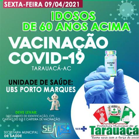Tarauacá: Idosos de 60 anos começam a ser vacinados hoje