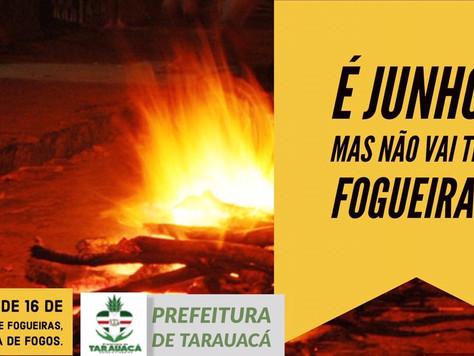 Fogueiras e fogos de artifício estão proibidos durante a pandemia em Tarauacá