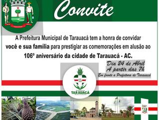 PREFEITURA DE TARAUACÁ DIVULGA PROGRAMAÇÃO DO ANIVERSÁRIO DOS 106 ANOS DE FUNDAÇÃO DA CIDADE