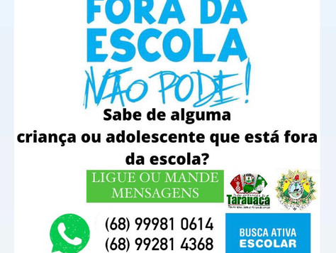 Prefeitura de Tarauacá realiza busca ativa de estudantes da rede municipal