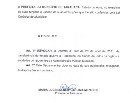 Prefeitura revoga decreto e mantém feriado de Tiradentes na quarta-feira (21)