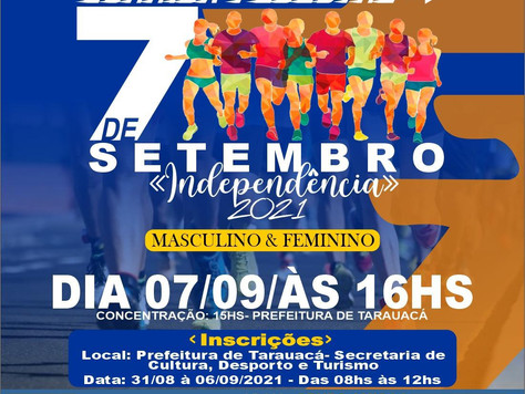 Prefeitura de Tarauacá abre inscrições para Corrida 7 de Setembro