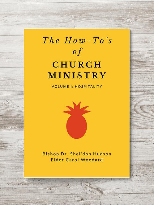 The How-To's of Church Ministry- Volume 1: Hospitality 6x9, 28 pages