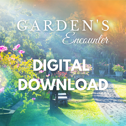 Garden's Encounter by Apostle Dr. Sheldon Hudson. Digital Download