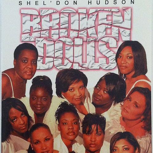 Broken Dolls by Shel'don Hudson. Paperback, 132 pages.