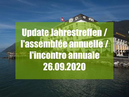 Update: Jahrestreffen /  l'assemblée annuelle / l'incontro annuale