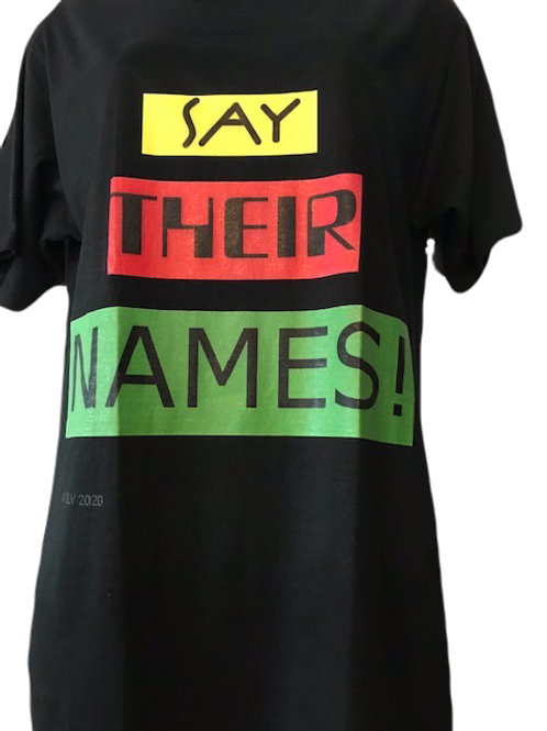 Say Their Names! Tee Shirt