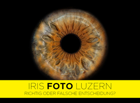 Iris Fotografie in Luzern - so schwierig habe ich es mir nicht vorgestellt!