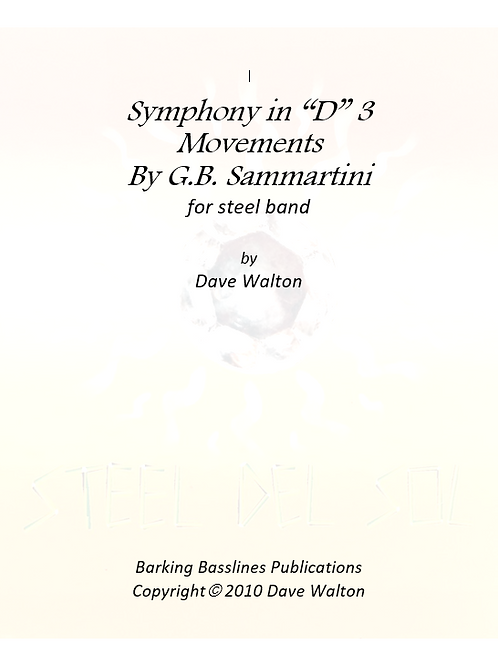 """Symphony in """"D"""" 3 movements by G.B. Sammartini"""