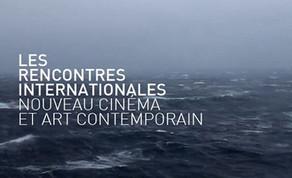LES RENCONTRES INTERNATIONALES PARIS 2015   NOUVEAU CINÉMA ET ART CONTEMPORAIN